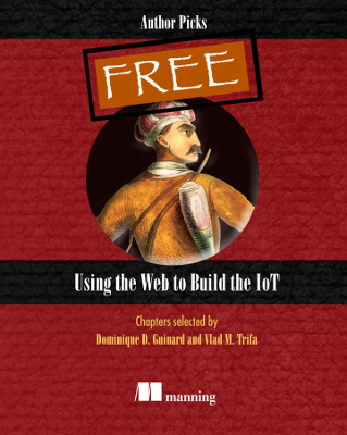 Cover of Using the Web to Build the IoT